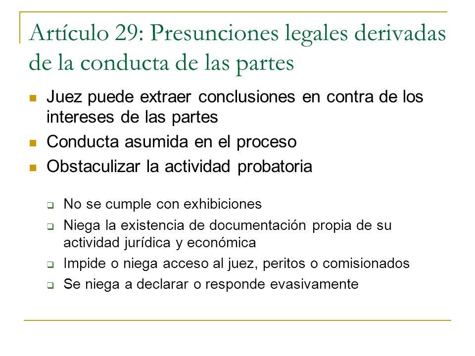 Artículo 29: Presunciones legales derivadas de la conducta de las partes