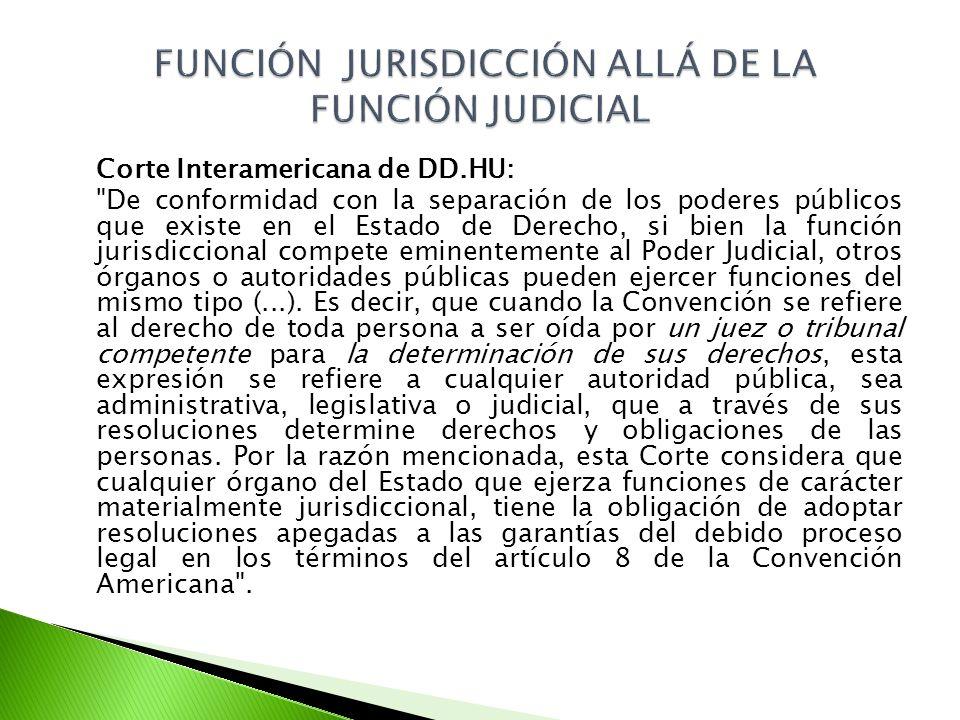 FUNCIÓN JURISDICCIÓN ALLÁ DE LA FUNCIÓN JUDICIAL