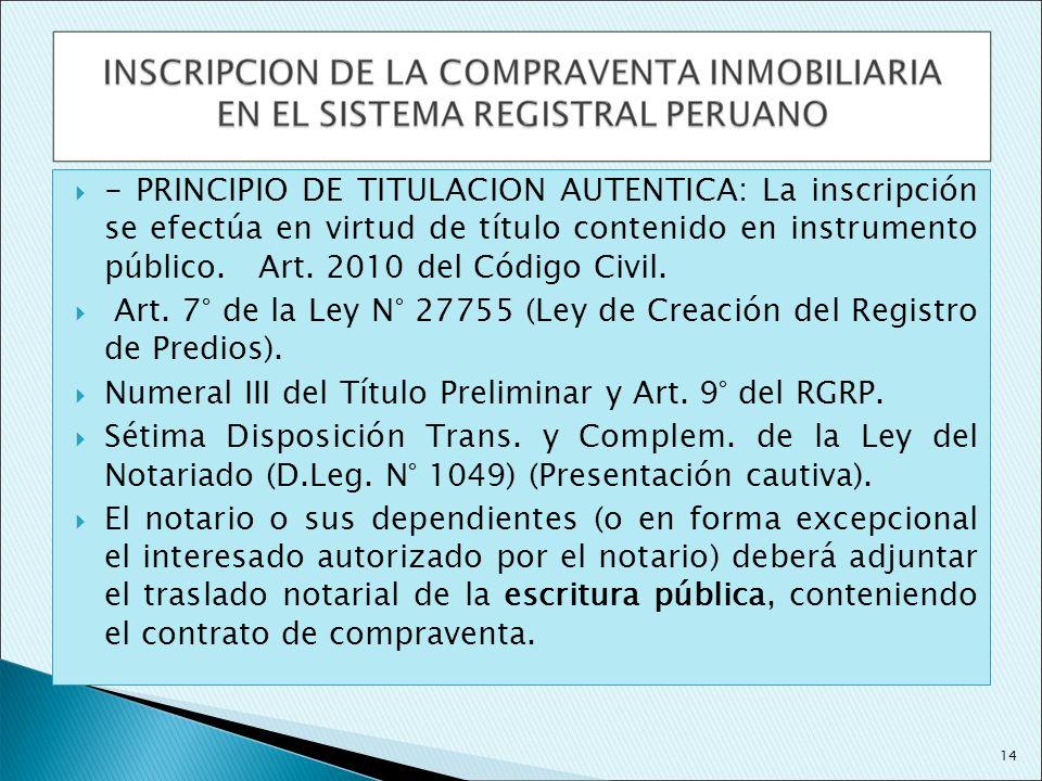 Art. 7° de la Ley N° 27755 (Ley de Creación del Registro de Predios).