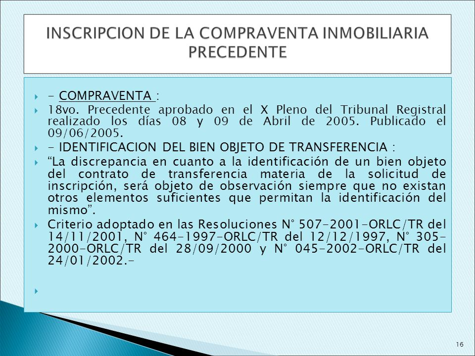- IDENTIFICACION DEL BIEN OBJETO DE TRANSFERENCIA :