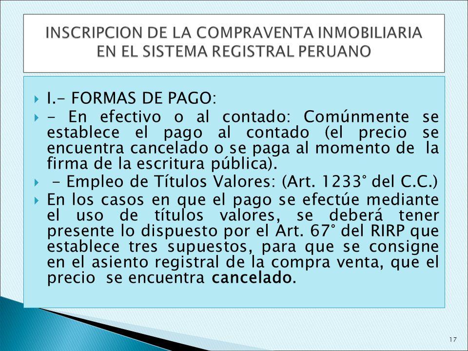 - Empleo de Títulos Valores: (Art. 1233° del C.C.)