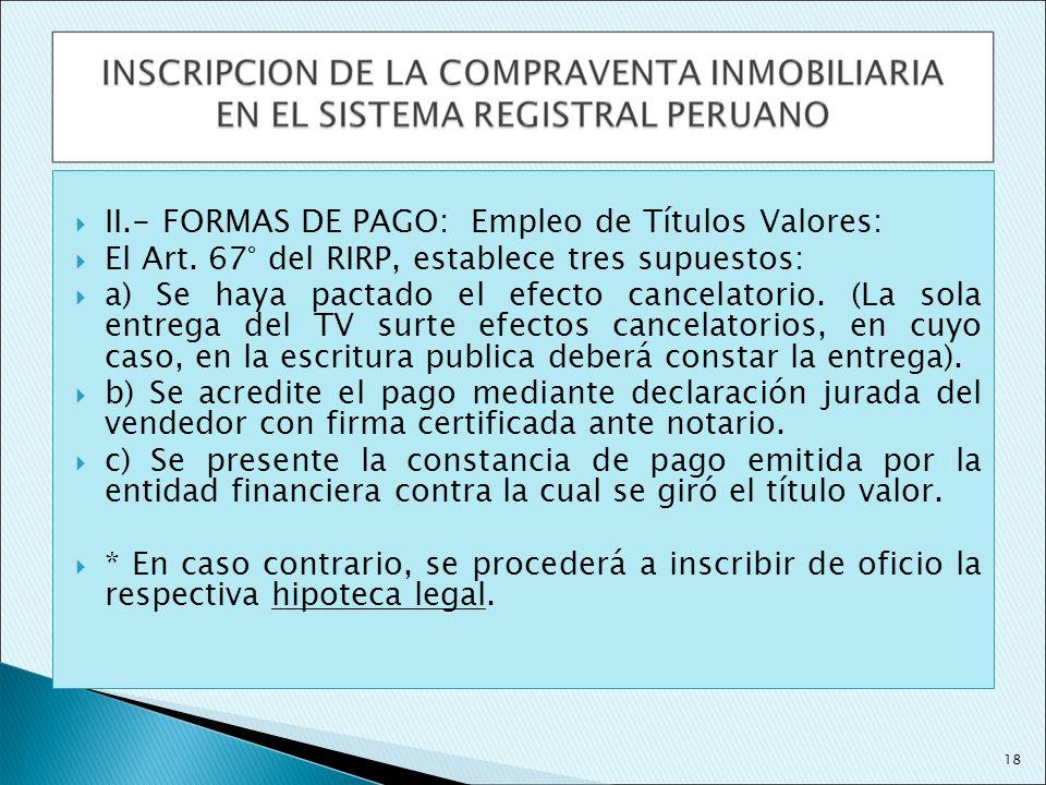 II.- FORMAS DE PAGO: Empleo de Títulos Valores: