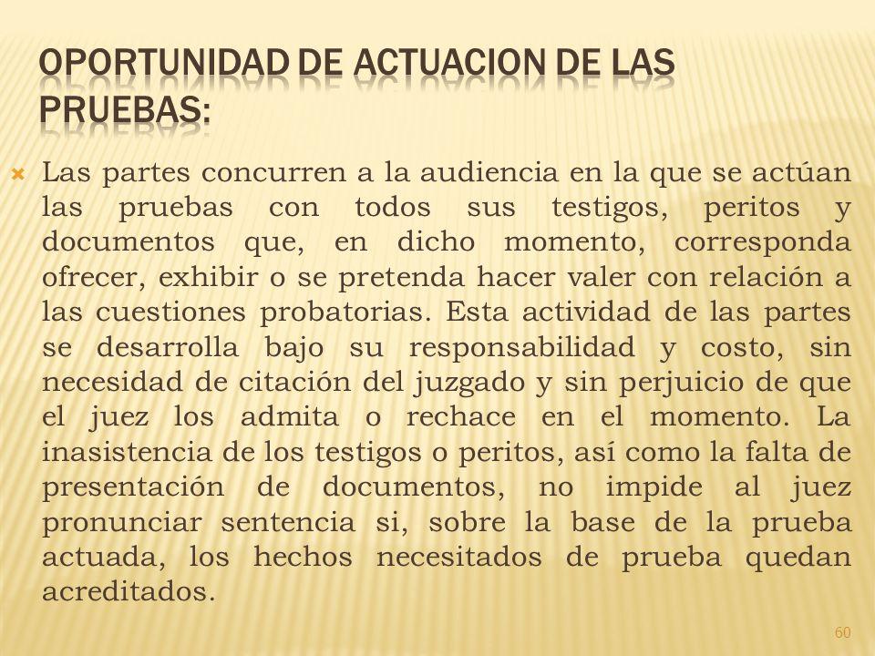 OPORTUNIDAD DE ACTUACION DE LAS PRUEBAS: