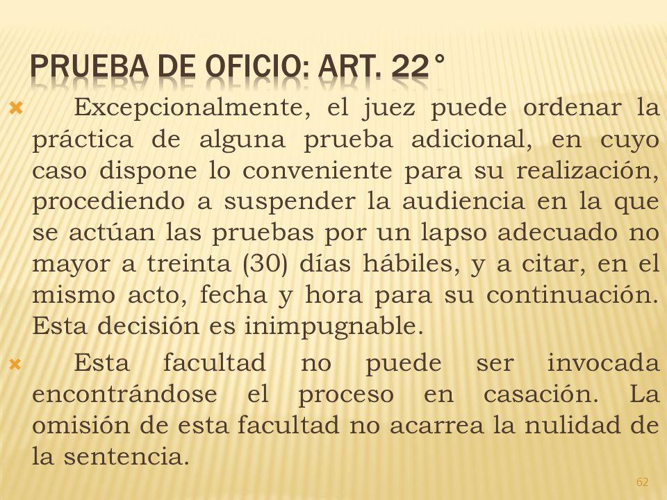 PRUEBA DE OFICIO: Art. 22°