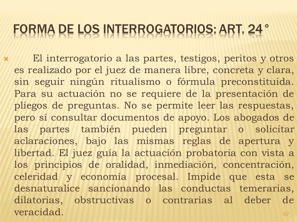 FORMA DE LOS INTERROGATORIOS: ART. 24°