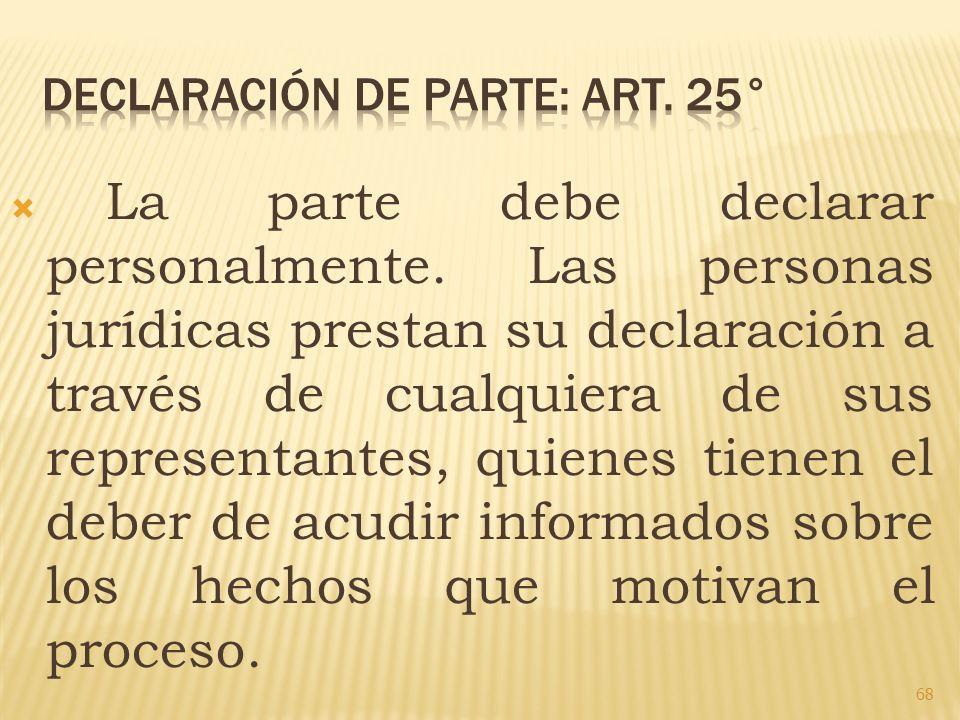 DECLARACIÓN DE PARTE: ART. 25°