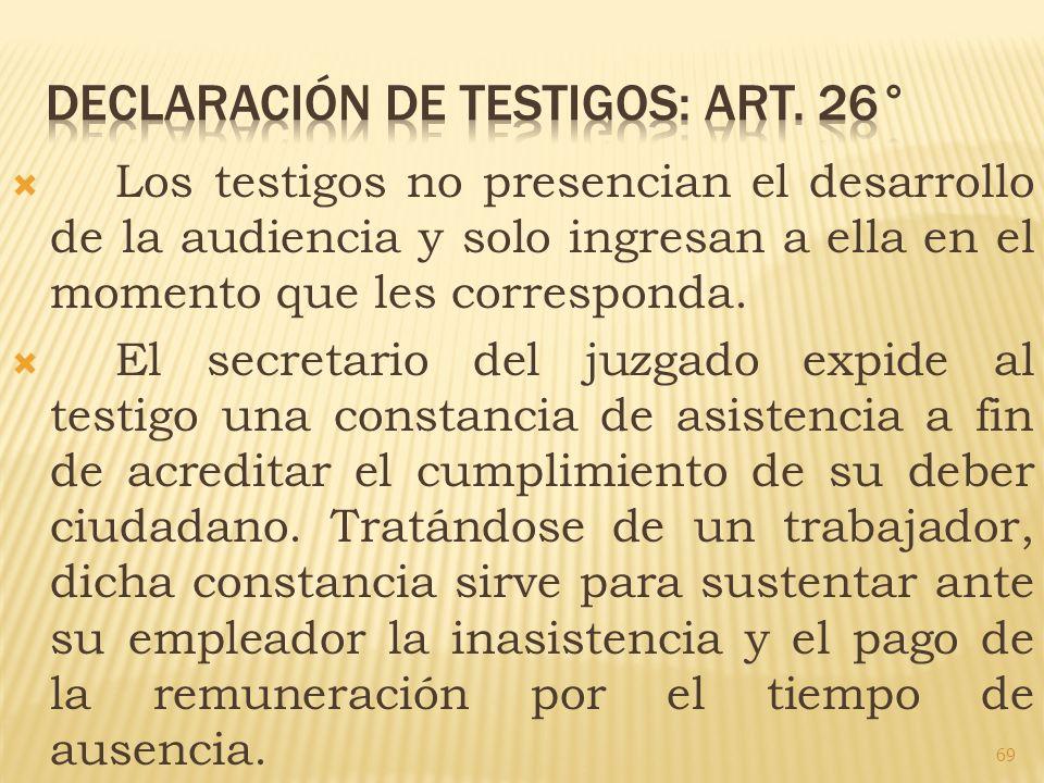 DECLARACIÓN DE TESTIGOS: Art. 26°
