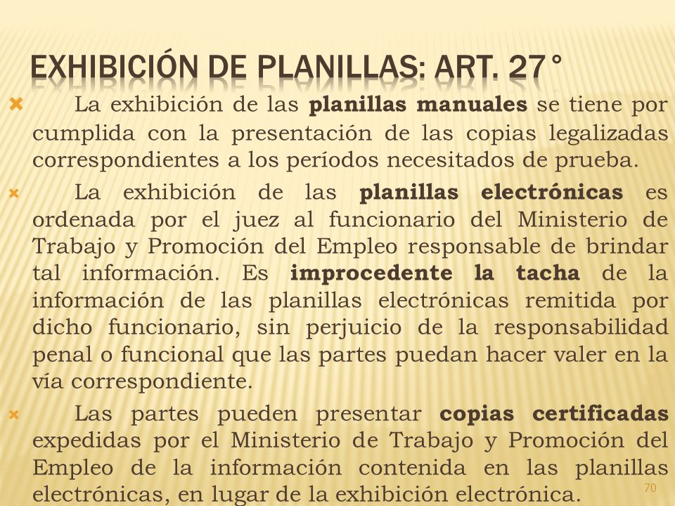 Exhibición de planillas: art. 27°