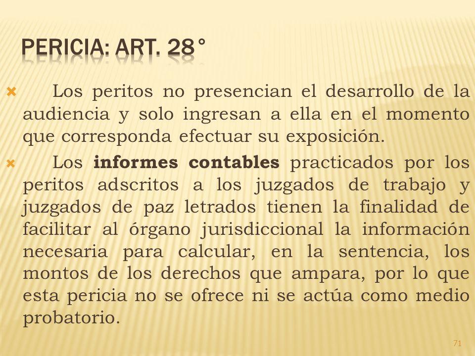 Pericia: art. 28°