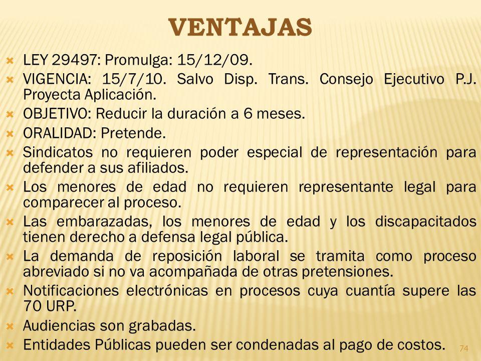 VENTAJAS LEY 29497: Promulga: 15/12/09.