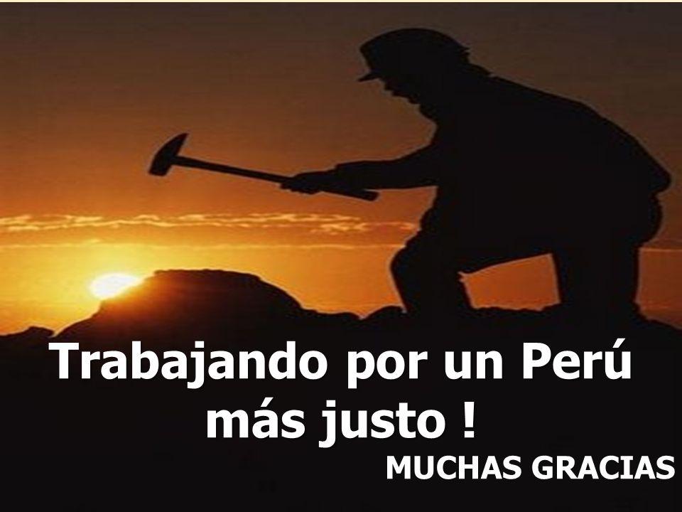Trabajando por un Perú más justo !