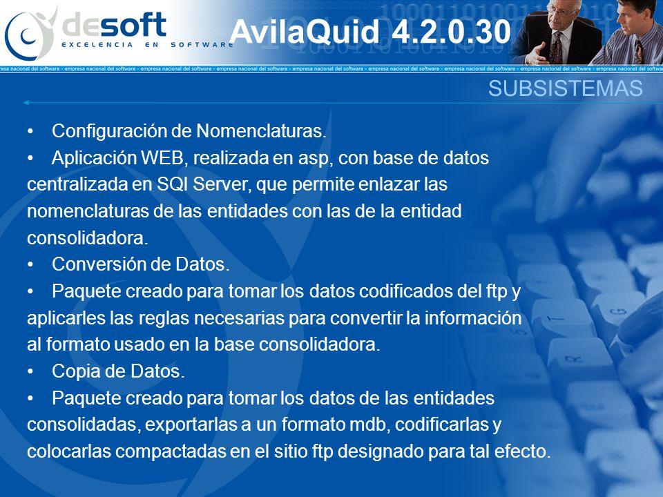 AvilaQuid 4.2.0.30 SUBSISTEMAS Configuración de Nomenclaturas.