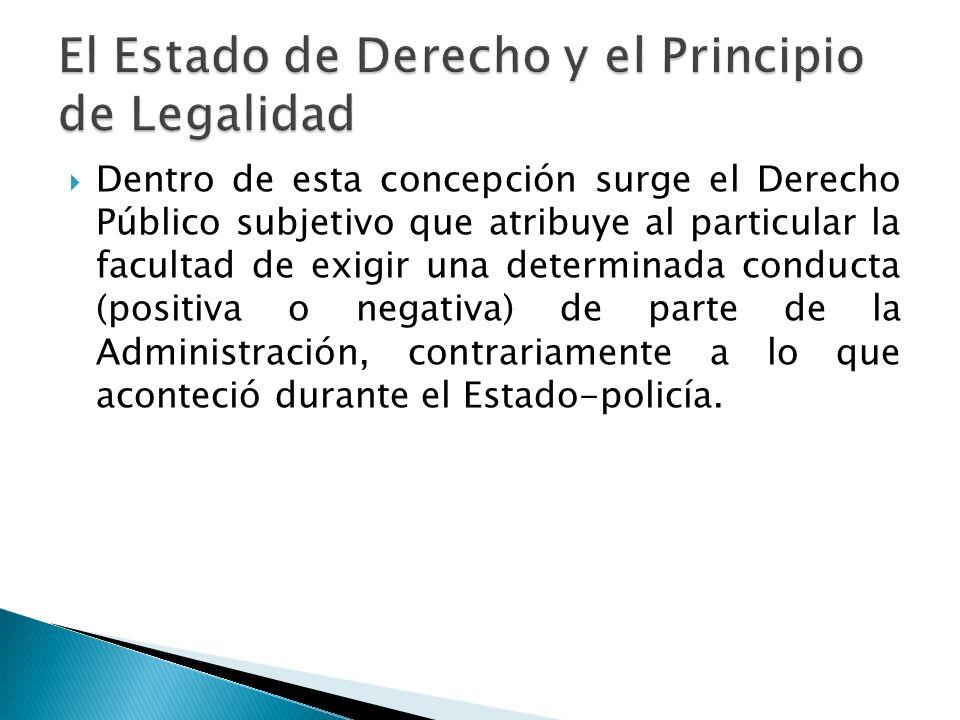 El Estado de Derecho y el Principio de Legalidad