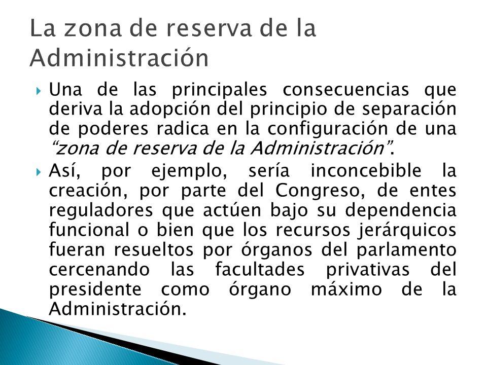 La zona de reserva de la Administración