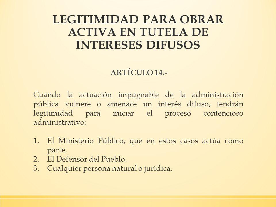 LEGITIMIDAD PARA OBRAR ACTIVA EN TUTELA DE INTERESES DIFUSOS