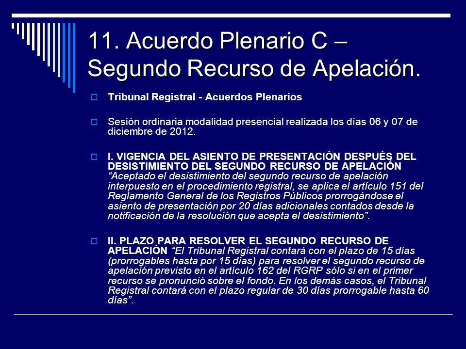 11. Acuerdo Plenario C – Segundo Recurso de Apelación.