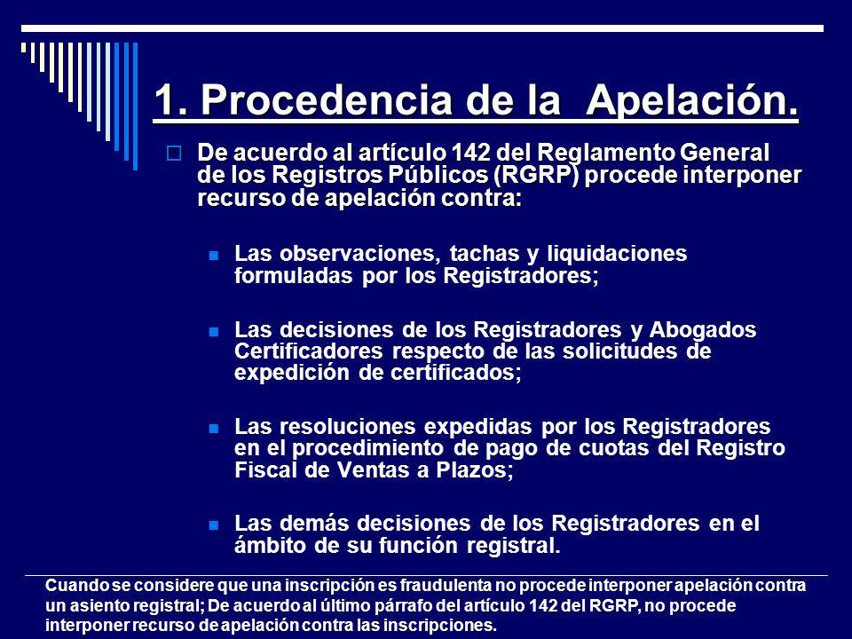 1. Procedencia de la Apelación.