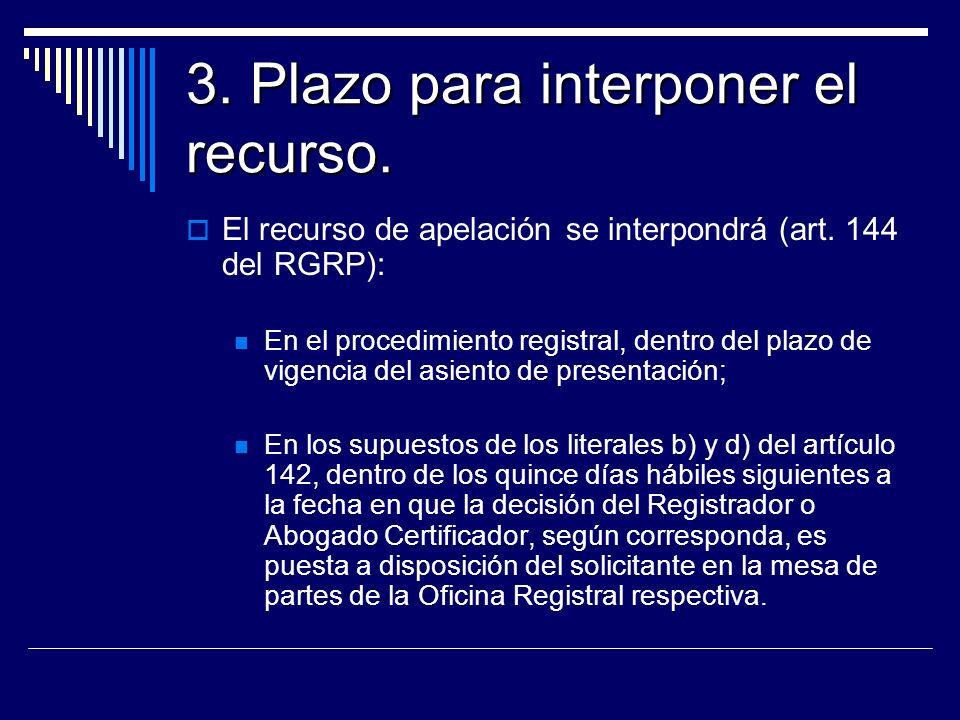 3. Plazo para interponer el recurso.