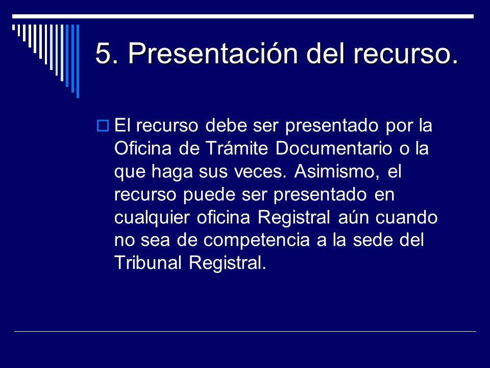 5. Presentación del recurso.