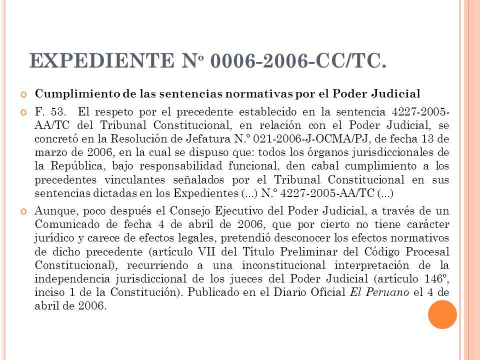 EXPEDIENTE Nº 0006-2006-CC/TC. Cumplimiento de las sentencias normativas por el Poder Judicial.