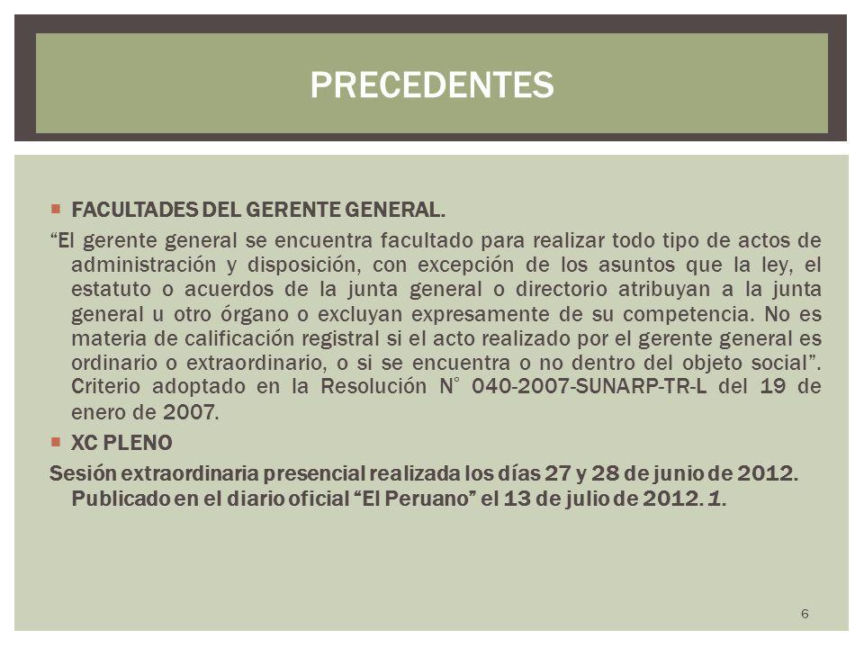 PRECEDENTES FACULTADES DEL GERENTE GENERAL.