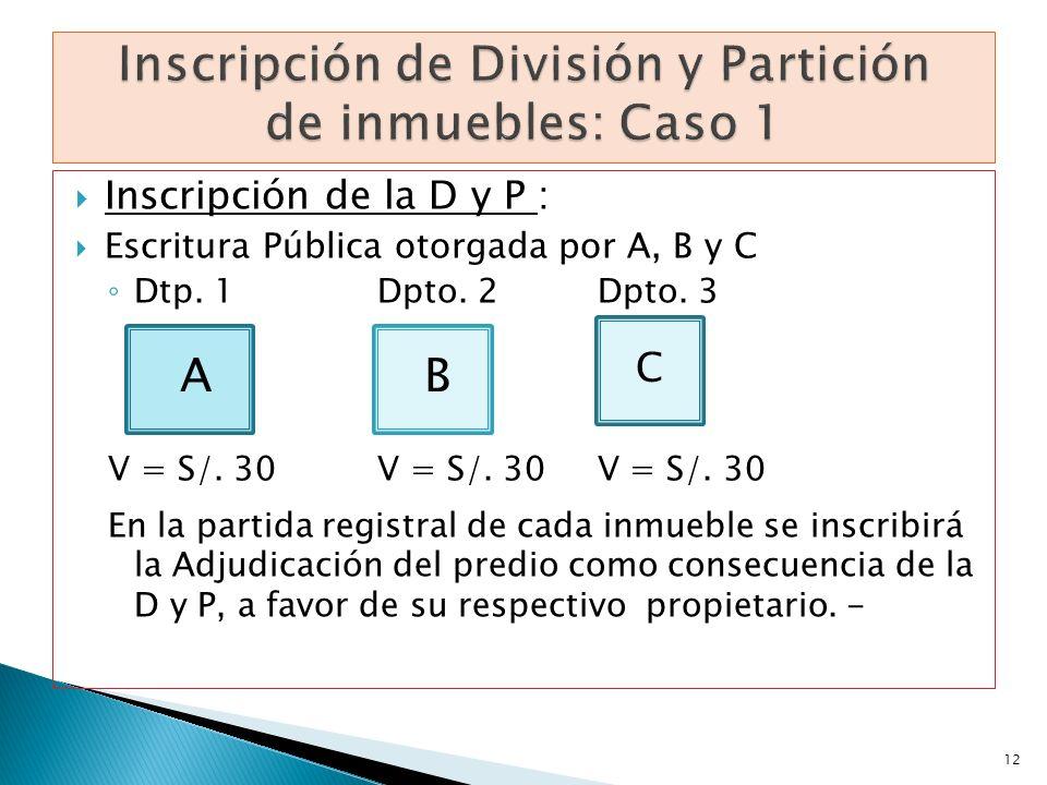 Inscripción de División y Partición de inmuebles: Caso 1