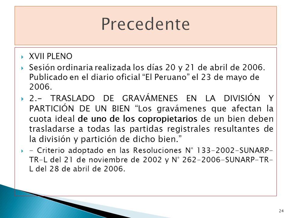 Precedente XVII PLENO.