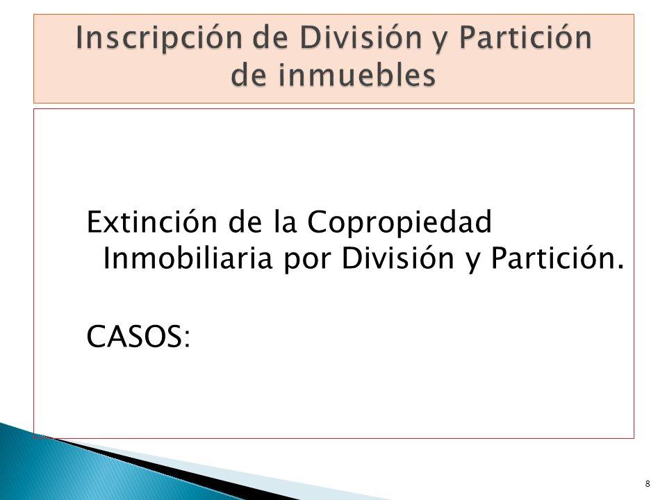 Inscripción de División y Partición de inmuebles
