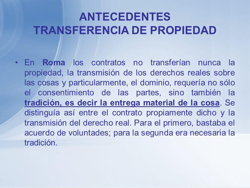 ANTECEDENTES TRANSFERENCIA DE PROPIEDAD