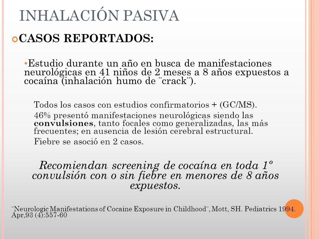 INHALACIÓN PASIVA CASOS REPORTADOS:
