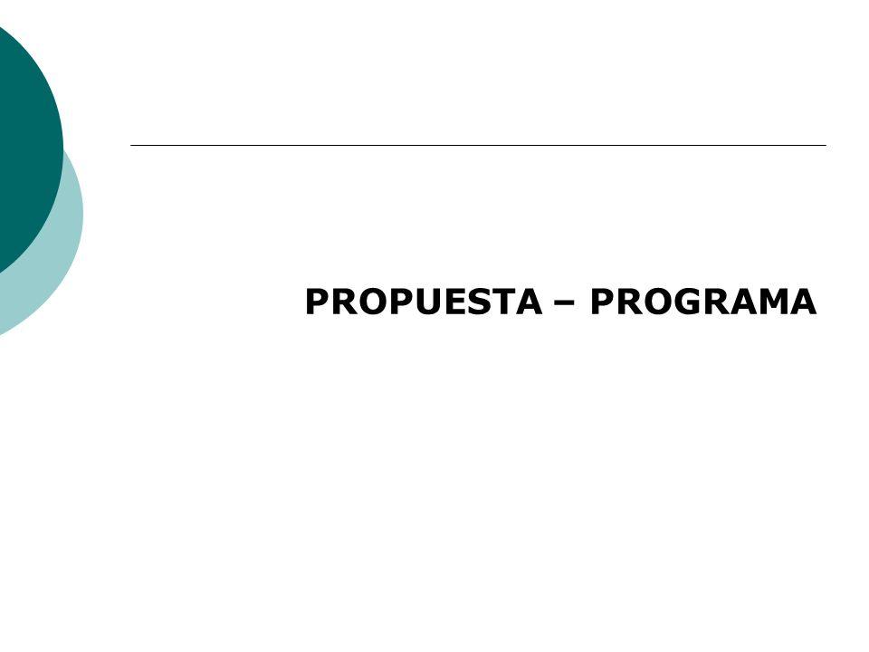 PROPUESTA – PROGRAMA