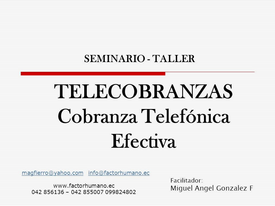 TELECOBRANZAS Cobranza Telefónica Efectiva