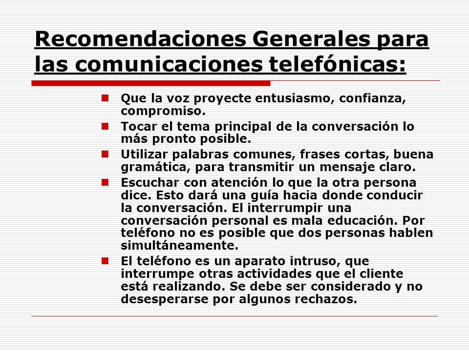 Recomendaciones Generales para las comunicaciones telefónicas: