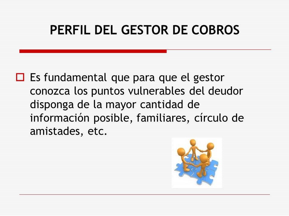 PERFIL DEL GESTOR DE COBROS