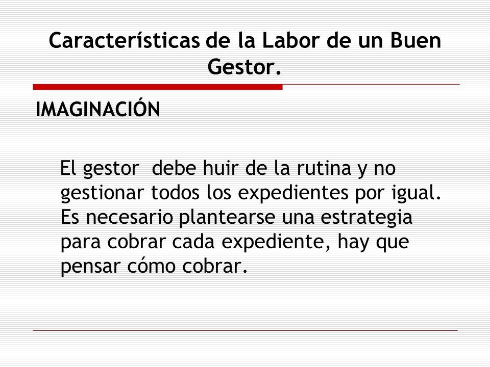 Características de la Labor de un Buen Gestor.