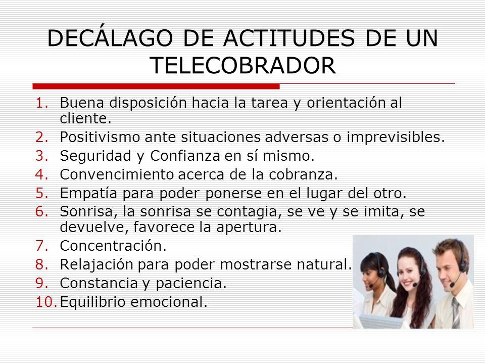 DECÁLAGO DE ACTITUDES DE UN TELECOBRADOR