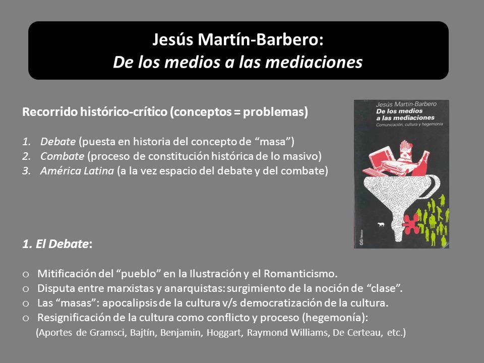 Jesús Martín-Barbero: De los medios a las mediaciones