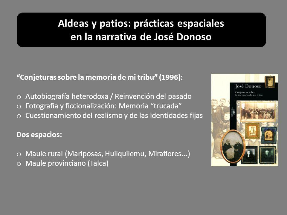 Aldeas y patios: prácticas espaciales en la narrativa de José Donoso