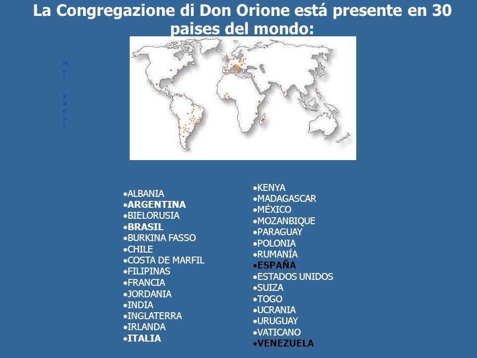La Congregazione di Don Orione está presente en 30 paises del mondo: