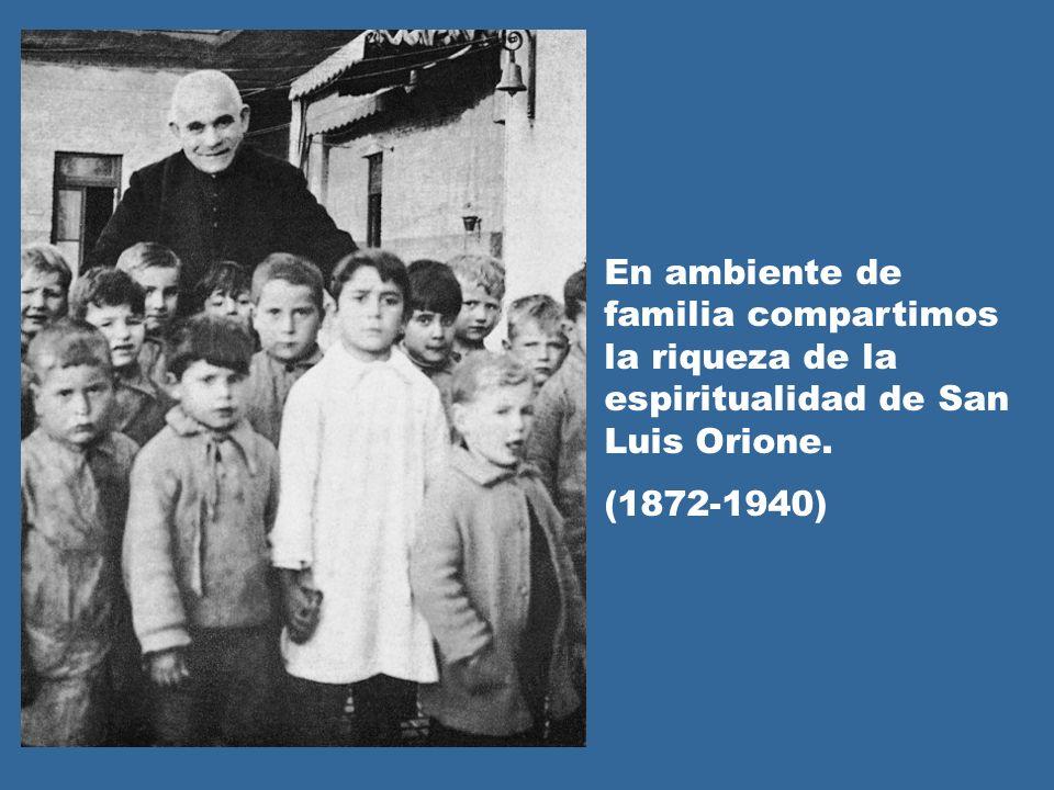 En ambiente de familia compartimos la riqueza de la espiritualidad de San Luis Orione.