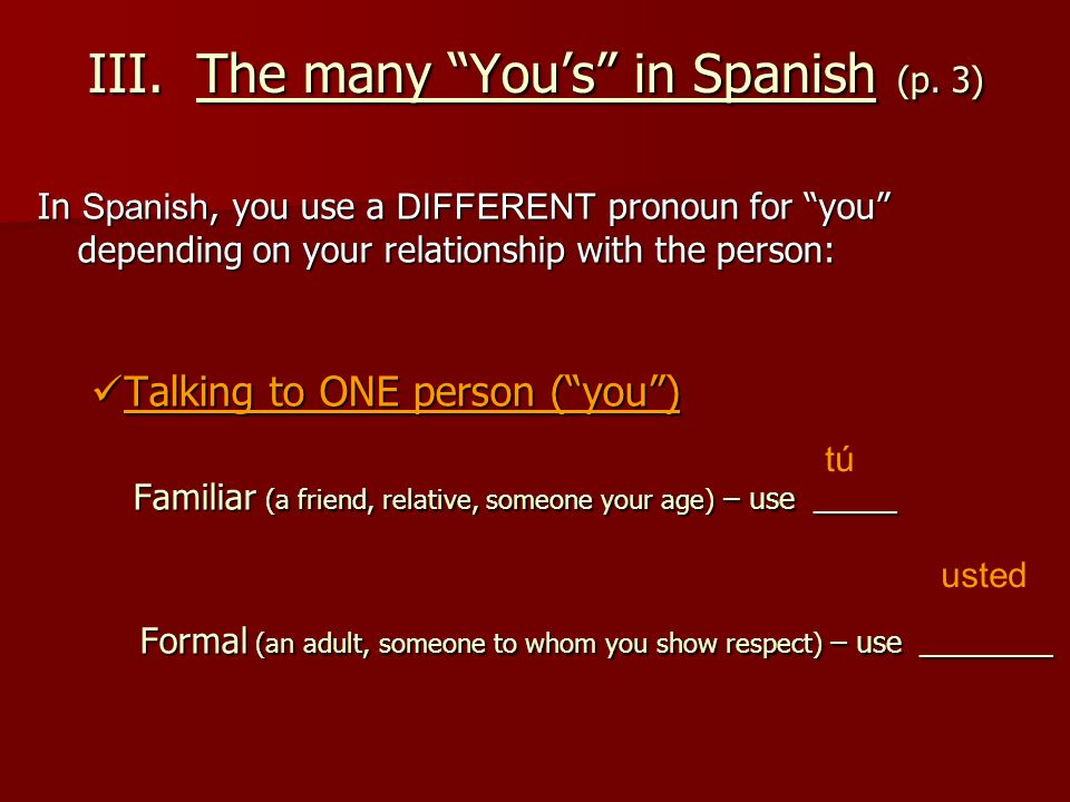 III. The many You's in Spanish (p. 3)