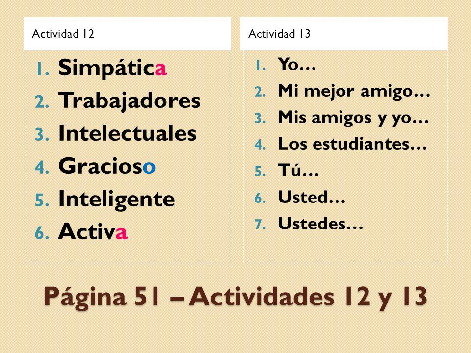 Página 51 – Actividades 12 y 13 Simpática Trabajadores Intelectuales