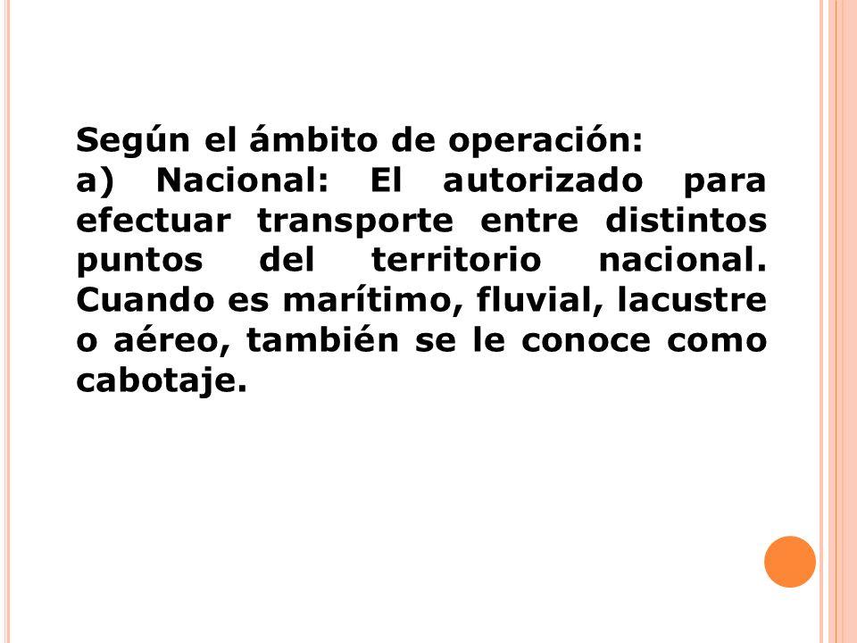 Según el ámbito de operación: