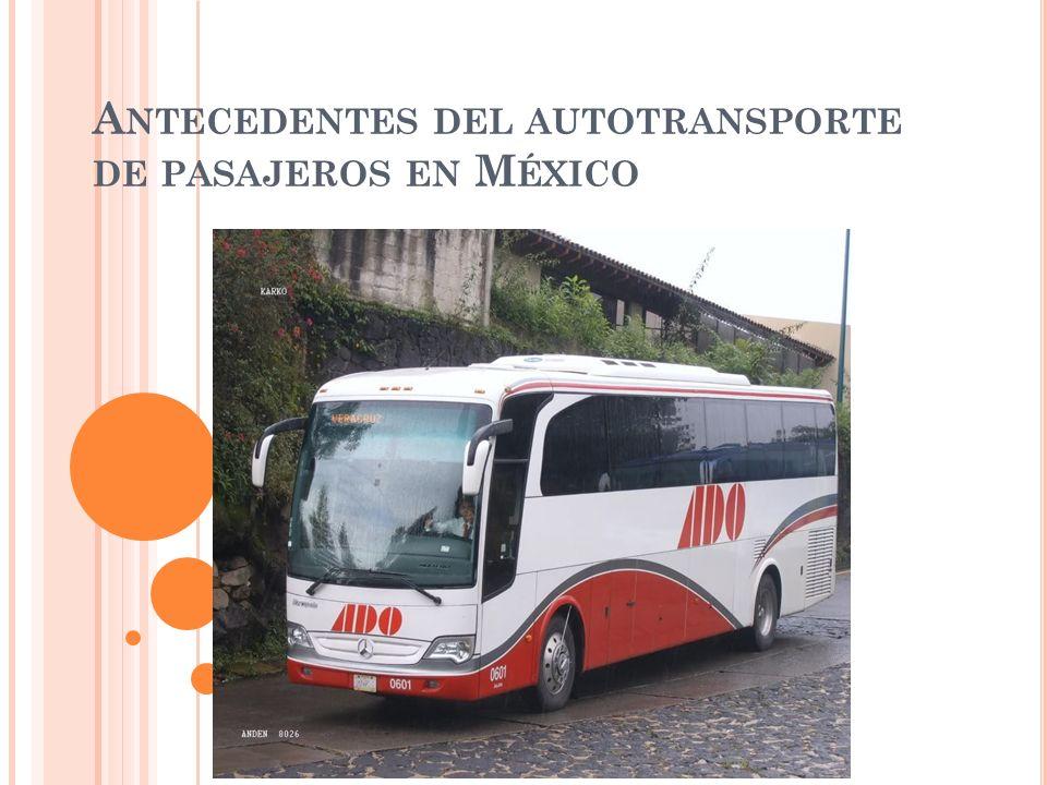Antecedentes del autotransporte de pasajeros en México