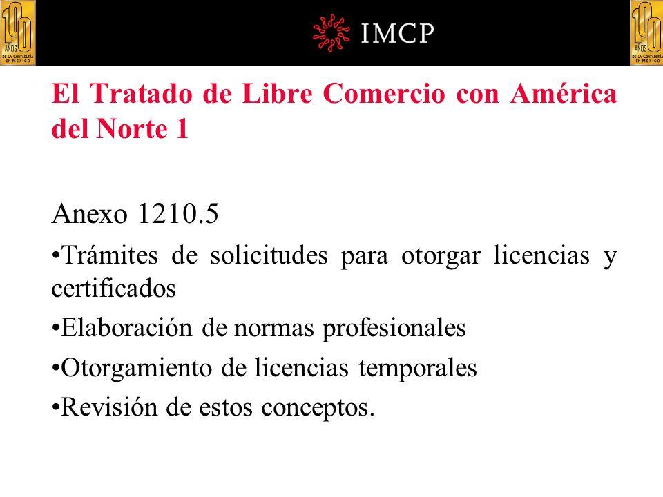 El Tratado de Libre Comercio con América del Norte 1
