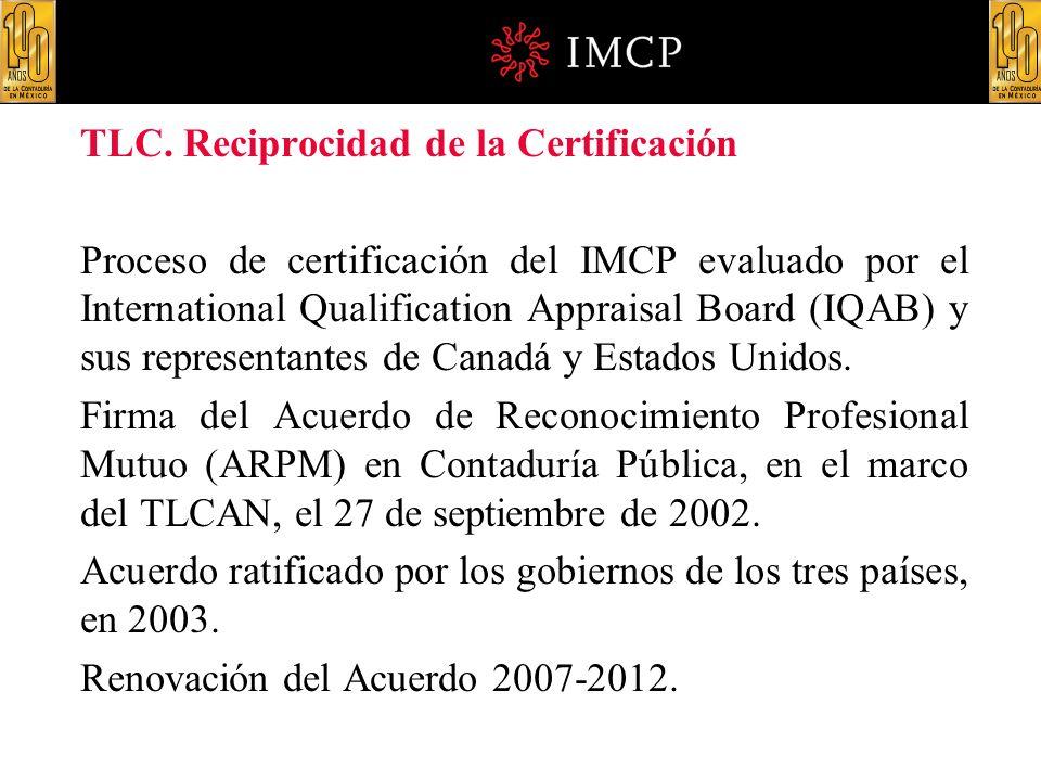 TLC. Reciprocidad de la Certificación