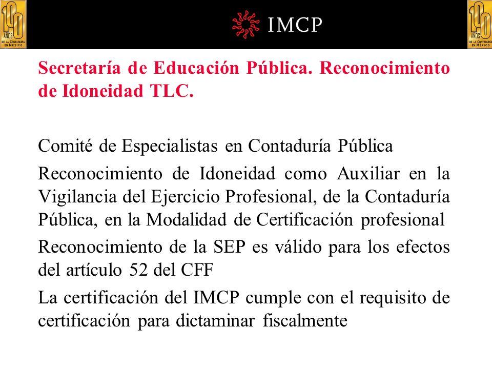 Secretaría de Educación Pública. Reconocimiento de Idoneidad TLC.