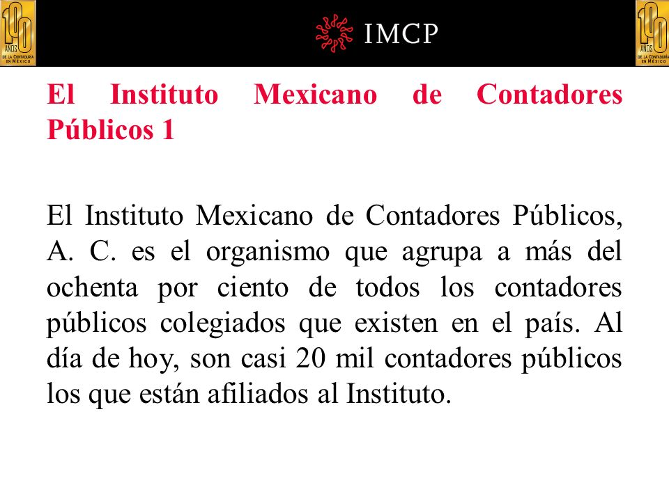 El Instituto Mexicano de Contadores Públicos 1