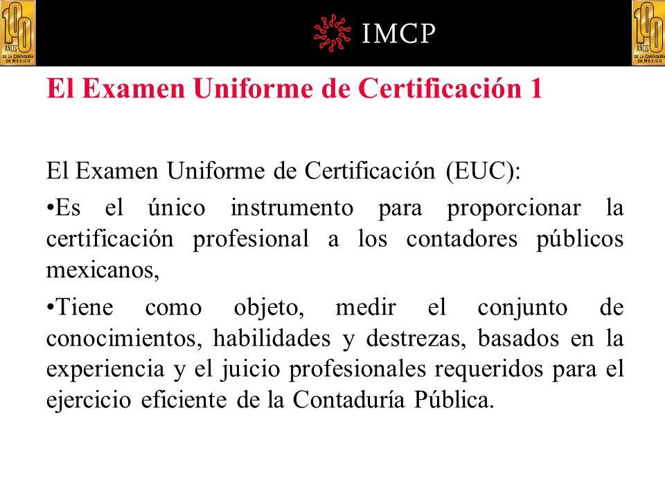 El Examen Uniforme de Certificación 1