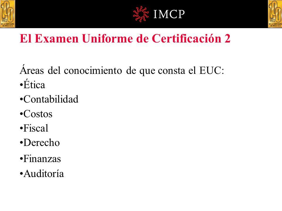 El Examen Uniforme de Certificación 2